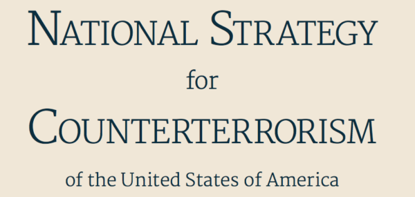 "An Analysis of the ""National Strategy for Counterterrorism"""